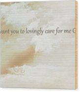 God's Loving Care Wood Print