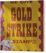 Gold Strike Stamps Wood Print