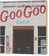 Goo Goo Shop- Photography By Linda Woods Wood Print