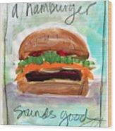Good Burger Wood Print