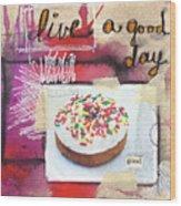 Good Day Donut- Art By Linda Woods Wood Print