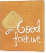Good Fortune Wood Print