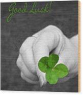 Good Luck Wood Print