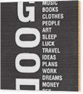 Good Things Wood Print by Linda Woods