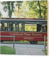 Good Time Trolley Wood Print