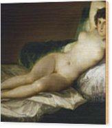 Goya: Nude Maja, C1797 Wood Print