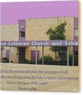 Grace Lutheran School Wood Print