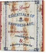 Grand Essentials Of Happiness Wood Print