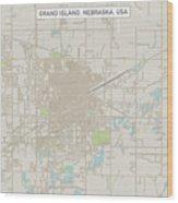 Grand Island Nebraska Us City Street Map Wood Print