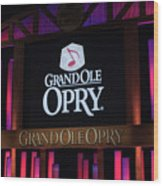 Grand Ole Opry House In Nashville, Tennessee. Wood Print