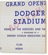 Grand Opening Dodger Stadium Ticket Stub 1962 Wood Print