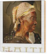 grandma - the people of Haiti series poster Wood Print