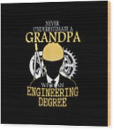 Grandpa Engineer Wood Print