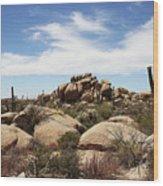 Granite Boulders And Saguaros  Wood Print