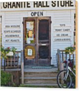 Granite Hall Store  Wood Print