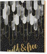 Graphic Art Feathers Wild And Free Spirit - Sparkling Metals Wood Print