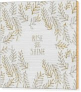 Graphic Art Rise And Shine - Gold And Marble Wood Print