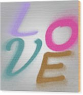 Graphic Display Of The Word Love  Wood Print