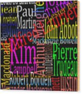 Graphic Prime Ministers Wood Print