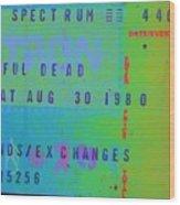 Grateful Dead - Ticket Stub Wood Print
