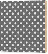 Gray And White Polka Dots Wood Print