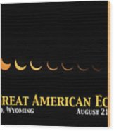 Great American Eclipse 2 Wood Print