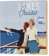 Great Lakes Cruises - Canadian Pacific - Retro Travel Poster - Vintage Poster Wood Print