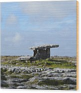Great Rock Poulnabrone Portal Tomb Wood Print