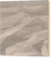Great Sand Dunes  - In Sepia Wood Print