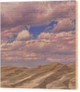 Great Sand Dunes And Great Clouds Wood Print