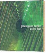 Green Glass Bottles Wood Print