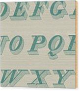 Green Italic Font Wood Print