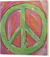 Green Peace Wood Print