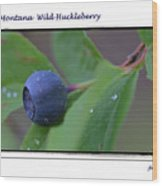 Greeting Card - Huckleberry #4 Wood Print