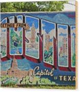 Greetings From Austin Capital Of Texas Postcard Mural Wood Print