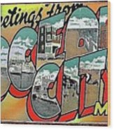Greetings From Ocean City Wood Print
