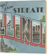 Greetings From Streater Illinois Wood Print