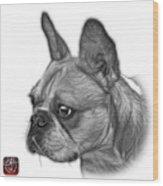 Greyscale French Bulldog Pop Art - 0755 Wb Wood Print