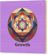 Growth text Wood Print