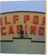 Gulfport Casino Wood Print