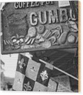 Gumbo Sign - Black And White Wood Print