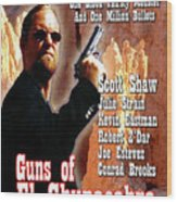 Guns Of El Chupacabra Wood Print by The Scott Shaw Poster Gallery