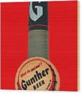 Gunther Beer Wood Print
