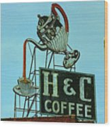 H C Coffee Wood Print