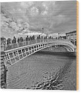 Ha' Penny Bridge In Black And White Wood Print