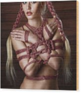 Hairbondage - 2 Rope Braids, Tied Arms - Fine Art Of Bondage Wood Print by Rod Meier
