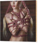 Hairbondage - 2 Rope Braids, Tied Arms - Fine Art Of Bondage Wood Print