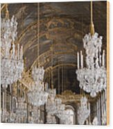 Hall Of Mirrors Palace Of Versailles France Wood Print