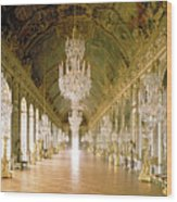 Hall Of Mirrors  The Galerie Des Glaces Wood Print