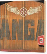 Hangar Bar Entrance Sign Wood Print